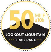 Lookout Mountain 50 Mile, 21 Mile and 10K - Chattanooga Trail Race